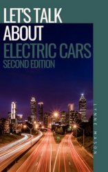 Let's Talk About Electric Cars, 2nd Ed.
